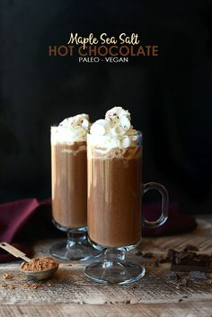 Lighten up and flavor up your hot chocolate with this delicious Maple Sea Salt Hot Chocolate. It's paleo, vegan, and made with just 5 ingredients! Looking at how the weather played out this … Paleo Dessert, Healthy Dessert Recipes, Gluten Free Desserts, Vegan Desserts, Clean Eating Recipes, Healthy Drinks, Vegan Recipes, Protein Recipes, Summer Desserts
