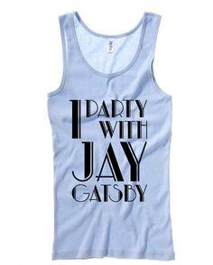 I Party With Jay Gatsby Ladies' Baby Rib Tank Top