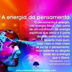 O pensamento é energia, não energia física, mas parte de um continuum de energia espiritual que afeta e é parte da vida como um todo. Quanto mais puro, mais claro e mais cheio de luz for o pensamento, mais potente ou dirigida pode ser a energia que o libera. #universonatural #mergulhointerior #limpezaenergetica