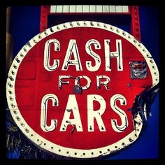 """""""Cash for Cars"""" vintage neon sign on East Fremont Street in Las Vegas by MOLLYBLOCK, via Flickr"""