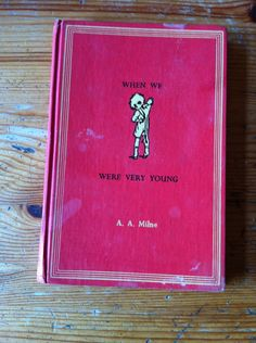 1961 When WE Were Very Young A. A. Milne hardcover poetry children by DickandJanesbooks on Etsy