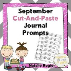 "$ Promote writing skills with September cut-and-paste journal prompts! This package of materials contains the ""September Cut-and-Paste Journal Prompts."" There are 30 writing prompts that you can use to support the development of your students' writing skills."