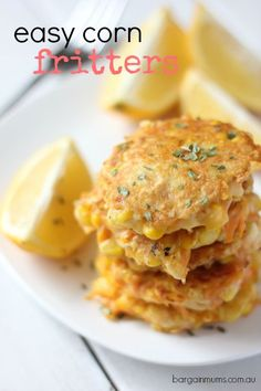 These EASY CORN FRITTERS make a great snack, lunch or even dinner when teamed with a salad http://bargainmums.com.au/easy-corn-fritters