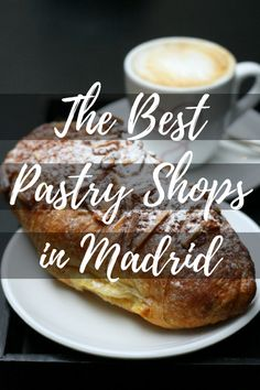 Your sweet tooth will be pleased with the selection of amazing pastry shops in Madrid! madridfoodtour.com