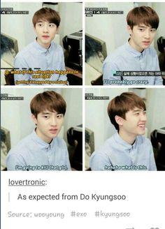 It's definitely you, kyungsoo