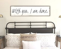 With You I Am Home Home Sign Love Sign Wedding Gift Anniversary Gift Above Bed Signs Bedroom Wall Art Modern Farmhouse Bedroom Sign Bedroom Wall Decor Above Bed, Bedroom Signs, Diy Bedroom Decor, Bedroom Pictures Above Bed, Bedroom Inspo, Farmhouse Style Bedrooms, Modern Farmhouse, Bedroom Country, Farmhouse Windows