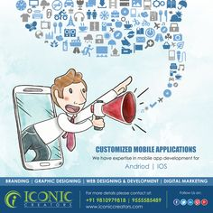As a digital service agency we have expertise in mobile app development for android and iOS. With our knowledge in mobile structural design and planning. Our mobile app developers will ensure that your app meets your deliberate goals. http://bit.ly/2FK8AzX for more details please visit our website www.iconiccreators.com Or You can make a call at +91 9555 5854 89 / 9810 9798 18