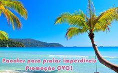 Praias imperdíveis CVC - Pacotes para algumas ótimas praias #pacotescvc #pacotes #promoção #viagem
