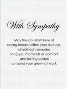with sympathy digital stamp images Sympathy Card Sayings, Sympathy Verses, Sympathy Notes, Greeting Card Sentiments, Words Of Sympathy, Les Sentiments, Handmade Sympathy Cards, Sympathy Greetings, Sympathy Messages For Cards