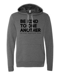 ellen Show Season 14 Be Kind Hoodie - Grey
