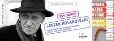 Filozofia: Leszek Kołakowski w super promocjach:  http://upolujebooka.pl/autor,23466,leszek_kolakowski.html