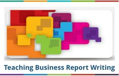 Teaching Business Report Writing