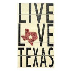 Live Love Texas Wall Plaque