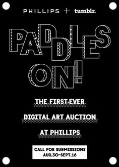 The renowned Phillips Auction House together with Tumblr have launched a new mode of auctioning. Paddles On is the first ever digital art auction to take place live at the company's art gallery and also online.