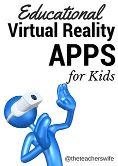 Extensive List of Educational Virtual Reality VR Apps for kids to explore - for both Android and Apple users. Great tech list of safe learning tools for kids branching into the world of virtual reality. From exploring jungles and the solar system to 360 Y Virtual Reality Education, Augmented Virtual Reality, Virtual Reality Systems, Virtual Reality Glasses, Virtual Reality Headset, Science Education, Technology World, Energy Technology, Educational Technology