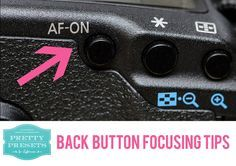 Back Button Focusing Tips!