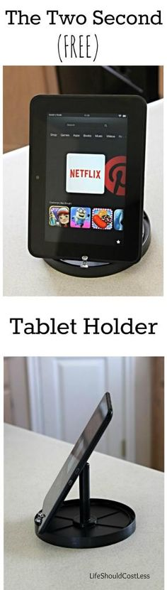 The Two Second (FREE) Tablet Holder. It doesn't always cost money to have a tablet holder. Use two household items and two seconds of your time and you have yourself a free tablet holder.