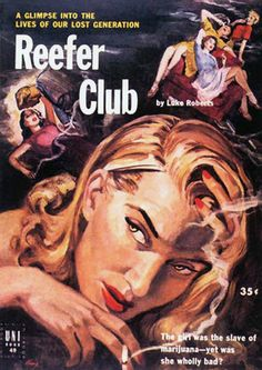 Reefer Club Vintage Pulp Novel Cover Art Retro Poster for sale online Arte Pulp Fiction, Pulp Fiction Book, Pulp Novel, Vintage Advertisements, Vintage Ads, Vintage Posters, Vintage Films, Vintage Trends, Retro Ads