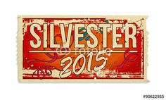 Silvester 2015 Ticket - Karte, Eintrittskarte, Silvesterparty, Jahreswechsel, Party, Billett, Illustration - Fotolia