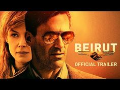 First Trailer for 'Beirut' - Political-Thriller Starring Jon Hamm Rosamund Pike and Dean Norris 2018 Movies, Hd Movies, Movie Tv, Jason Bourne, Dean Norris, Star Trek Crew, Friday Movie, Coming To Theaters, Jon Hamm