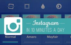 Small Biz Social Friday: Instagram in 10 Minutes a Day