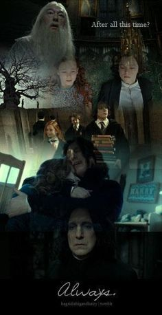 "best part in both books and movies <3 ""After all this time?"" ... ""Always"""