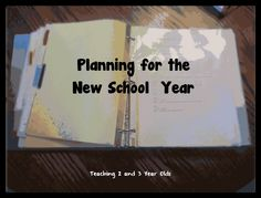 Teaching 2 and 3 Year Olds: Planning for a New Year: My Big Binder (to be adapted for HS)