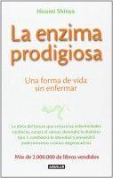Conoce la Dieta de la enzima prodigiosa | EFE Blog