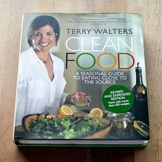 Clean Food by Terry Waters New Cookbook
