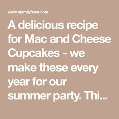 A delicious recipe for Mac and Cheese Cupcakes - we make these every year for our summer party. This is a recipe that kids and adults both love! Mac And Cheese Cupcakes, Ritz Recipe, Boursin Cheese, Elbow Pasta, Mac Cheese Recipes, Ritz Crackers, Summer Parties, Original Recipe, Yummy Food