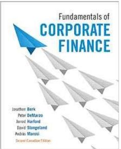 [Test Bank] Fundamentals of Corporate Finance, Second Canadian Edition, Jonathan Berk, Test Bank Cheap Books Online, Rent Textbooks, Accounting And Finance, Economics, Books To Read, Manual, Reading, Banks, Pdf