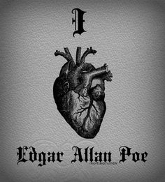 I love Edgar Allan Poe