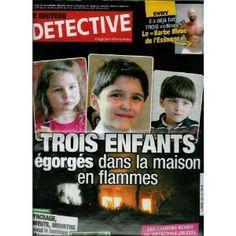Le Nouveau Détective - n°1457 - 18/08/2010 - Trois enfants égorgés dans la maison en flammes [magazine mis en vente par Presse-Mémoire]