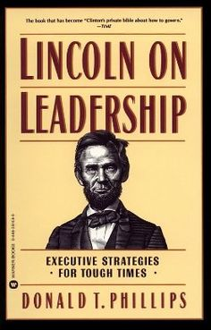 Without Truth, Integrity, Leadership Is Hollow, Lincoln Emphasized
