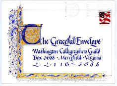 Gorgeous lettering and Medieval manuscript styling from Kathy Barker 2002 Graceful Envelope Contest