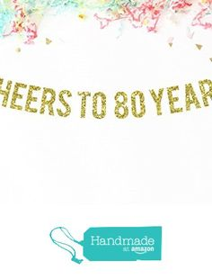 Cheers To 80 Years Banner | birthday party banner | anniversary banner | 80th birthday party | 80 years old | eighty | party decor | banner from Paper Supply Station https://www.amazon.com/dp/B01HU23XEK/ref=hnd_sw_r_pi_dp_3twHybXNDAVQV #handmadeatamazon