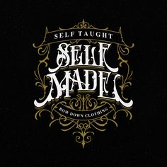 Self taught self made - akarmati - Tattoo Lettering Fonts, Calligraphy Logo, Cool Lettering, Graffiti Lettering, Lettering Design, Logo Design, Typographic Logo, Reference Letter, Vintage Typography