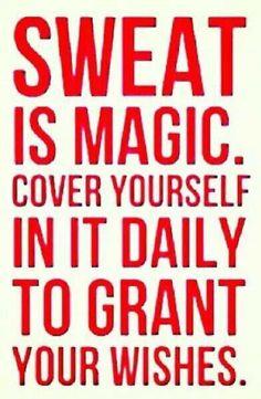 Sweat is magic!!