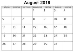 Kalender 2019 Bild August Kalender August, Periodic Table, September, Words, Pdf, Thursday, Periodic Table Chart, Periotic Table, Horse