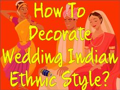 This December, winters are too cold, but wedding seasons are increasingly hot in India.  So for Indian Ethnic wedding just go to this - http://www.indikala.com/blog/wedding-decoration-indian-ethnic-style/  www.indikala.com