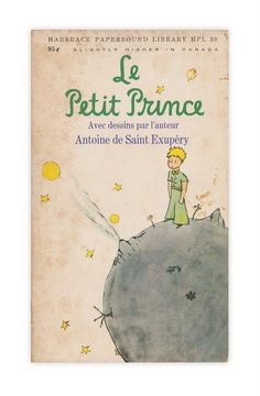 "Le Petit Prince! English and/or French. Paperback and/or Hardcover. ""Shabby"" condition is acceptable. Might read the English version, but definitely tearing pages out of the French version to frame."