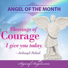 It is time to step into your own power. You have Archangel Michael with you giving you courage. Go ahead, take another step forward.