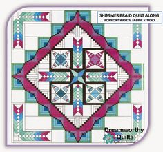 Hello, I'm Deana from Dreamworthy Quilts and welcome to the first tutorial for the Fort Worth Fabric Studio Shimmer Braid QAL .  It i...