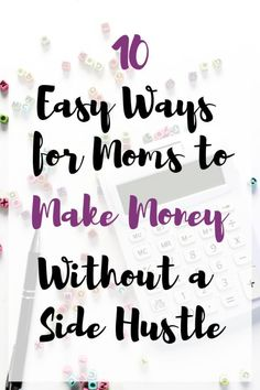 Do you want to earn money from home? You can make money without starting a business or side hustle. Start earning money as a stay at home mom today! Earn Money From Home, Way To Make Money, Money Tips, Money Saving Tips, Financial Peace, Making Extra Cash, Get Out Of Debt, Finance Tips, Money Management