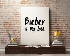 New to StyleScoutDesign on Etsy: Justin Bieber quote Bieber is my bae concert quote Beliebers printable wall art (5.44 USD)