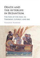 Death & Afterlife in Byzantium by Vasileios Marinis