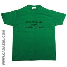 SÓ SÓ ESTOU AQUI...CONVITE T-shirt