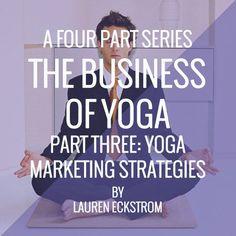 The Business of Yoga: Marketing Strategies http://www.yogatraveltree.com #findyouryoga