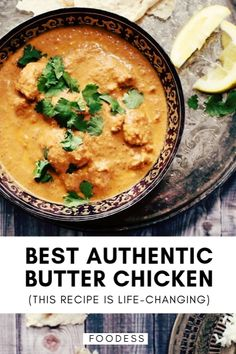 The Best Easy Authentic Butter Chicken Recipe Simply my most requested recipe, this crazy-good butter chicken recipe may just change your life. The simple marinade creates the most juicy, tender chicken and the sauce,. Authentic Indian Butter Chicken Recipe, Authentic Indian Recipes, Authentic Food, Butter Chicken Rezept, Butter Chicken Sauce, Chef Gourmet, Asian Recipes, Healthy Recipes, Easy Indian Food Recipes