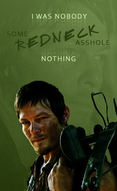 No way Daryl, you were always more than that!